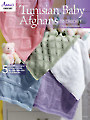 Tunisian Baby Afghans to Crochet Pattern Book