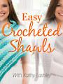 Easy Crocheted Shawls