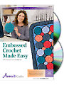 Embossed Crochet Made Easy Class DVD