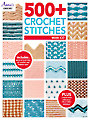 500+ Crochet Stitches Crochet Pattern Book