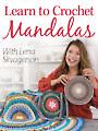 Learn to Crochet Mandalas