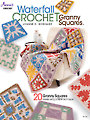Waterfall Crochet Granny Squares Book