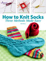 How to Knit Socks: Three Methods Made Easy