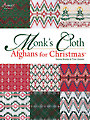 Monk's Cloth Afghans for Christmas Needlework Pattern Book