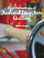Fundamentals of Freehand Long-Arm Quilting