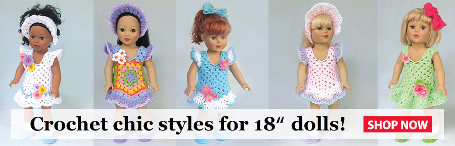 Crochet Chic Styles for 18in Dolls
