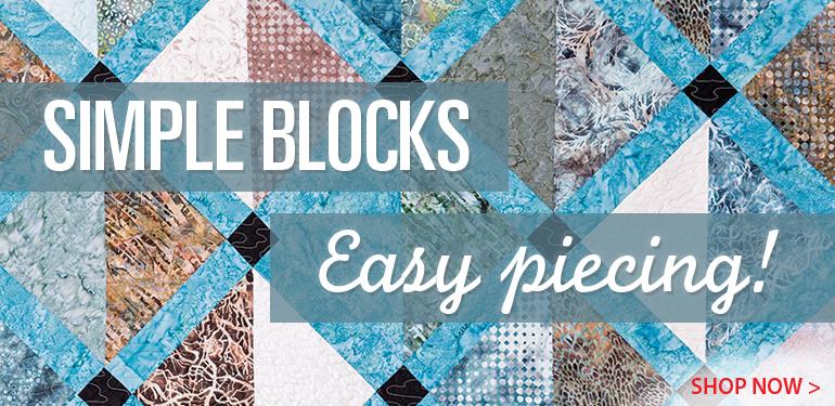 Simple Blocks - Easy Piecing