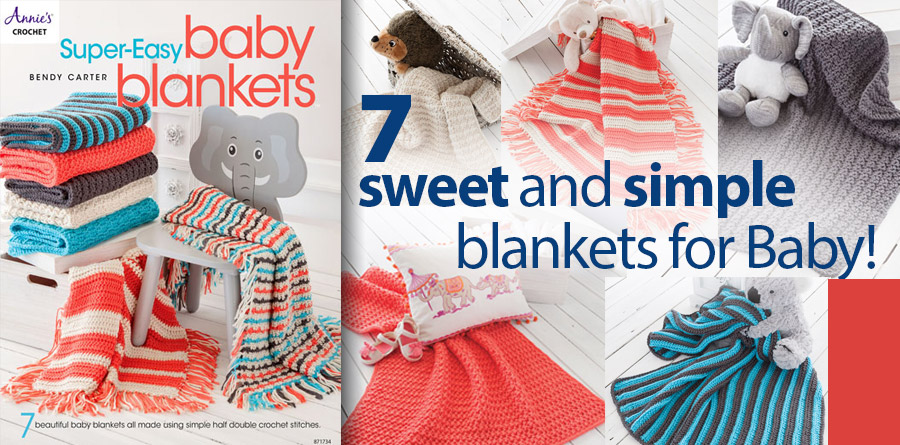 871734 Super-Easy Baby Blankets