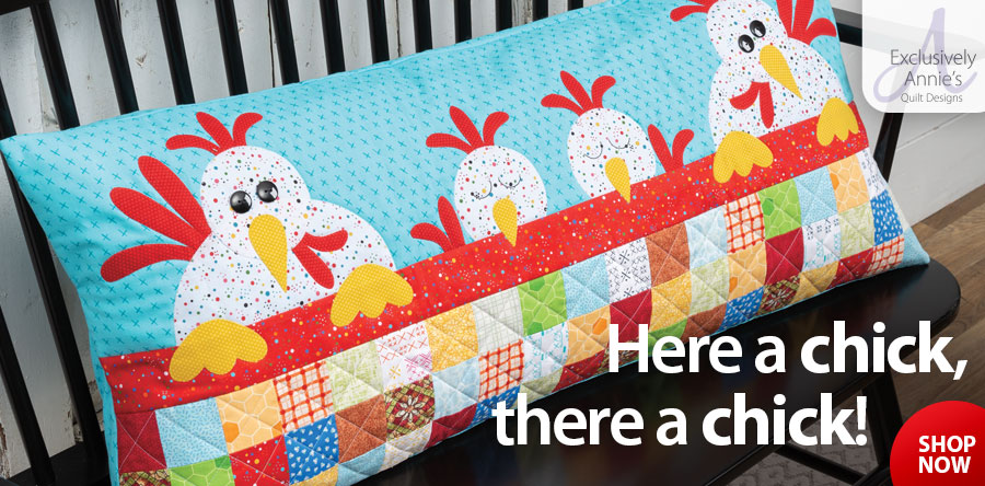 Y886531 EXCLUSIVELY ANNIE'S QUILT DESIGNS: Charming Chicks Quilt Pattern