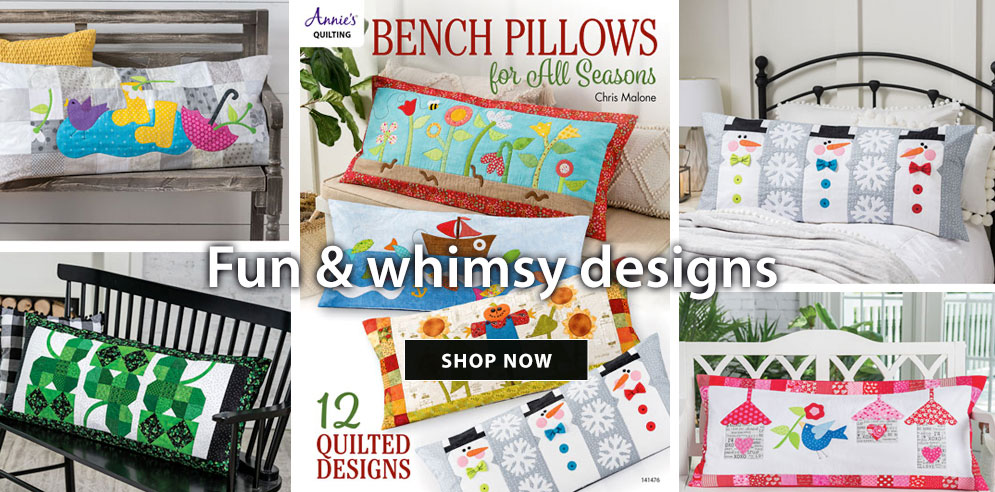 Bench pillows for all seasons - 12 fun and whimsy quilted designs - SHOP NOW