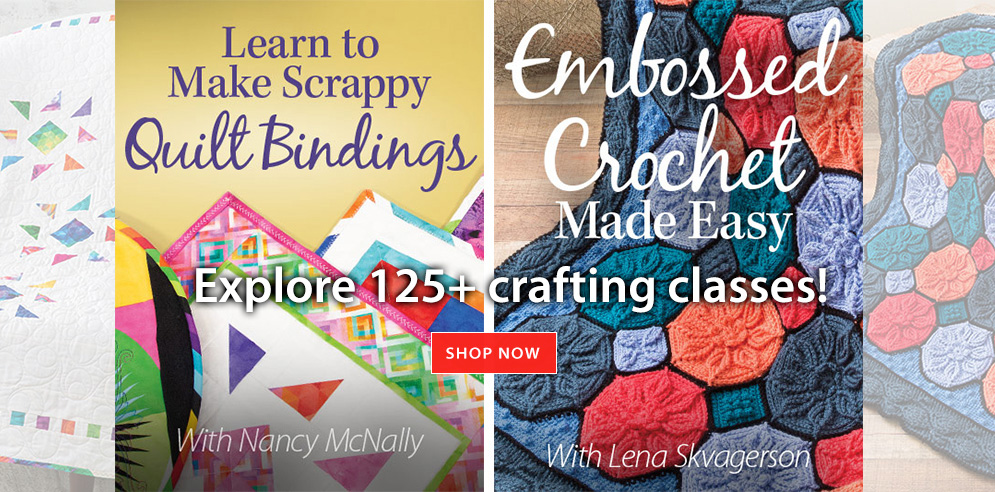 Explore 125+ crafting classes!