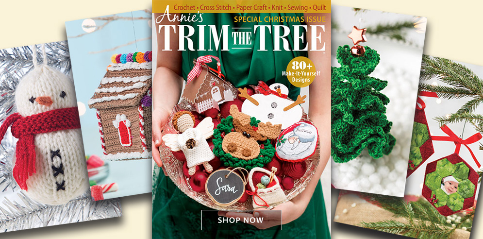 Annie's Trim the Tree all-craft issue!