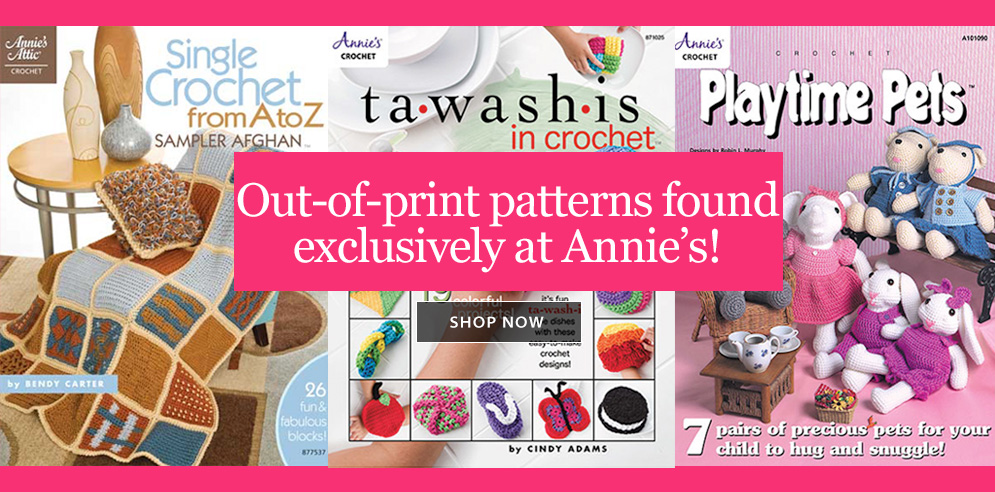 Annie's Crochet - Out of Print Patterns