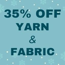 35% off yarn + fabric (GIVING)