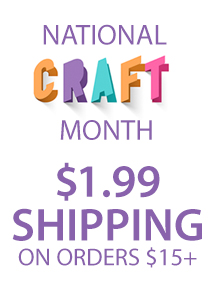 National Craft Month $1.99 ship $15+ (CRAFTMO)