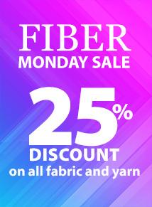Fiber Monday Sale: 25% OFF fabric & yarn!