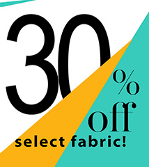 30% off select fabric (FABSALE)