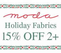 Moda 15% off 2+ fabric