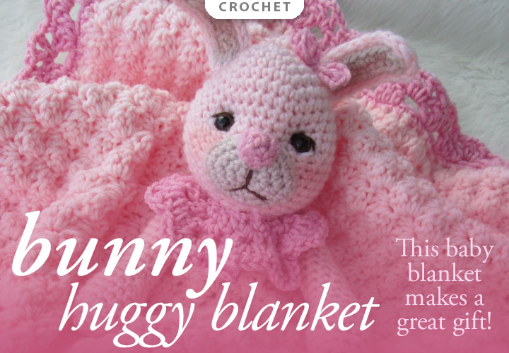 Bunny Huggy Blanket Crochet Pattern -- This crocheted baby blanket makes a great gift!